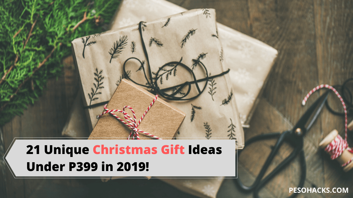 21 Unique Christmas Gift Ideas Under P399 in 2019!