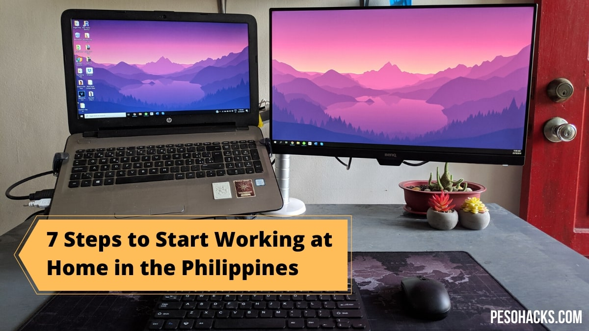 7 Steps to Start Working at Home in the Philippines